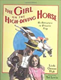 img - for The Girl on the High Diving Horse book / textbook / text book