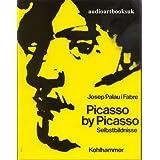"Picasso by Picassovon ""Josep Palau i Fabre"""