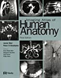 By Jonathan D. Spratt MA (Cantab) Imaging Atlas of Human Anatomy, 3e (3rd Edition)