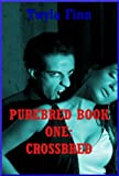 img - for Crossbred: A Vampire Erotica Story (Purebred 1) book / textbook / text book
