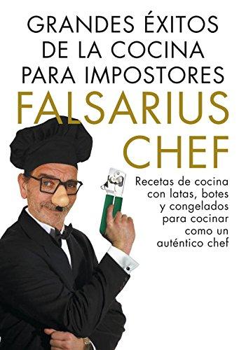 GRANDES EXITOS DE LA COCINA PARA IMPOSTORES