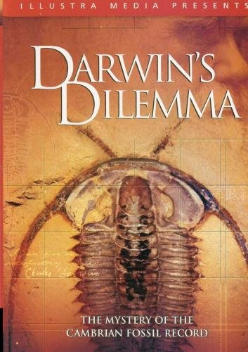 Darwin's Dilemma: The Mystery of the Cambrian Fossil Record [DVD]