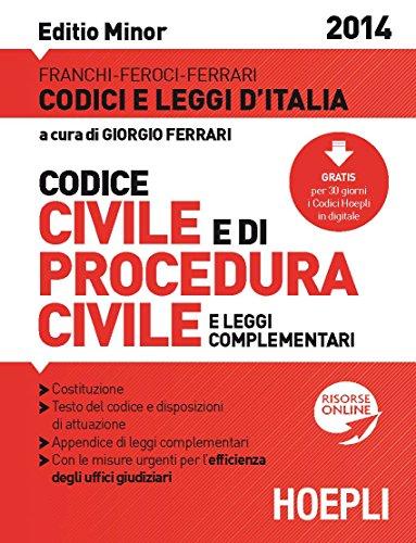 Codice civile e di procedura civile 2014. Ediz. minoree