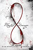Mortal Danger (The Immortal Game Book 1)