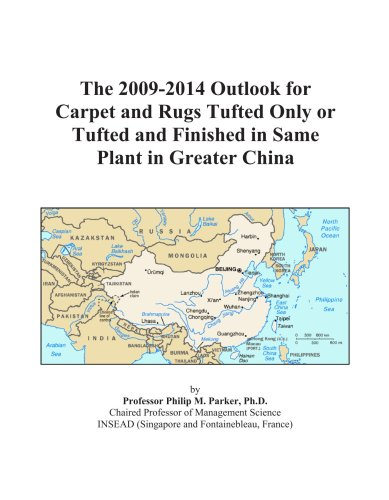 The 2009-2014 Outlook for Carpet and Rugs Tufted Only or Tufted and Finished in Same Plant in Greater China
