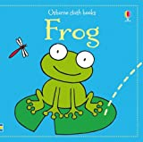 Frog (Usborne Cloth Books)