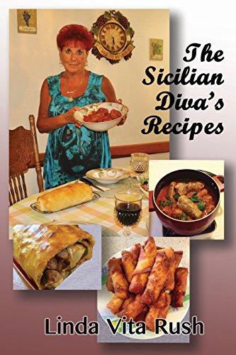 The Sicilian Diva's Recipes by Linda Vita Rush