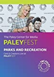 Parks and Recreation: Cast & Creators Live at PALEYFEST