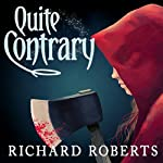 Quite Contrary | Richard Roberts