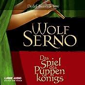 Das Spiel des Puppenkönigs (Der Puppenspieler 2) | Wolf Serno