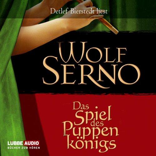 Buchseite und Rezensionen zu 'Das Spiel des Puppenkönigs' von Wolf Serno