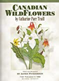 img - for Canadian Wild Flowers [Wildflowers] book / textbook / text book