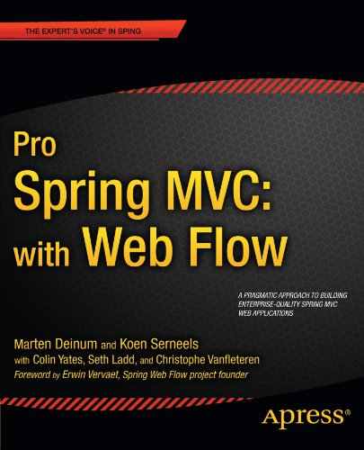 Pro Spring MVC: With Web Flow (Expert's Voice in Spring)