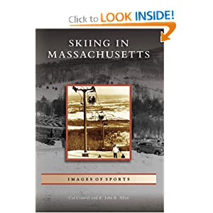Skiing  in  Massachusetts  (MA)   (Images  of  Sports) Cal Conniff and E. John  B.  Allen