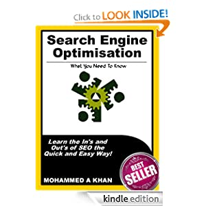 Search Engine Optimisation - What You Need to Know Mohammed Khan