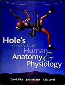 Hole's Essentials of Human Anatomy & Physiology: 9780072965636