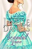 Scandal of Love (Scandals & Secrets - Book 1)