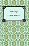 The Jungle [with Biographical Introduction]