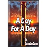 A Day For A Day ~ Donna Lee Comer