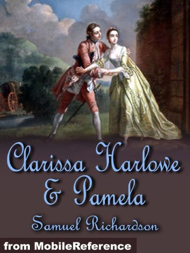 Clarissa Harlowe, or the history of a young lady (in 9 volumes) and Pamela, or Virtue Rewarded (mobi)