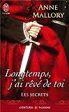 SECRETS (LES) T.03 : LONGTEMPS, J'AI RÊVÉ DE TOI