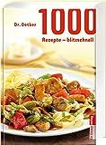 1.000 Rezepte blitzschnell