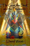 The Goat, the Devil and the Freemason (Masonic)