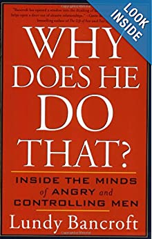 Click to buy Why Does He Do That?: Inside the Minds of Angry and Controlling Men from Amazon!