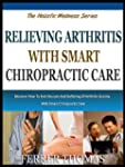 RELIEVING ARTHRITIS WITH SMART CHIROP...
