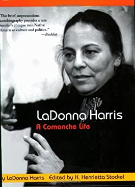 LaDonna Harris: A Comanche Life (American Indian Lives)