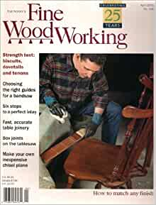 Fine WoodWorking Magazine April 2001, No. 148 (Celebrating 25 Years ...