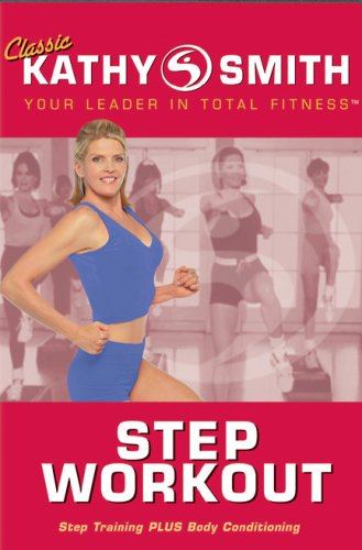 Kathy Smith: Step Workout - Step Training Plus Body Conditioning