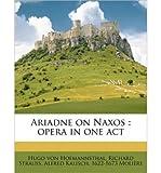 Ariadne on Naxos: Opera in One Act (Paperback) - Common
