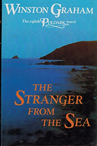The Stranger from the Sea: A Novel of Cornwall, 1810-1811