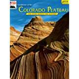 Landforms of the Colorado Plateau: The Story Behind the Scenery