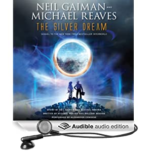 The Silver Dream: An InterWorld Novel, Book 2 (Unabridged)