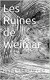 img - for Les Ruines de Weimar (French Edition) book / textbook / text book