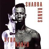 Shabba Ranks Xtra Naked