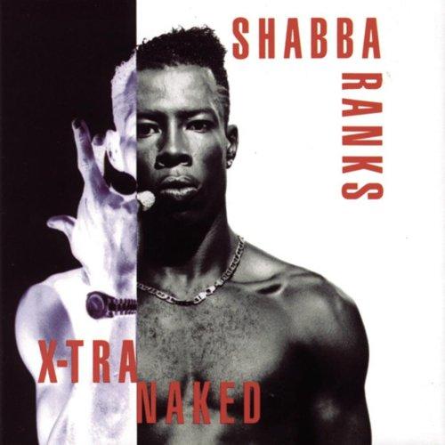 Shabba Ranks - Xtra Naked - Zortam Music