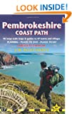 Pembrokeshire Coast Path: Amroth to Cardigan: Route Guide with 96 Maps, Places to Stay, Places to Eat (British Walking Guides)