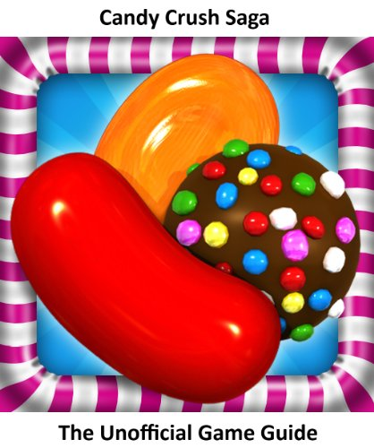 LaVonda Young - Candy Crush Saga: Candy Crush Saga Game Guide