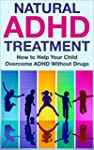 ADHD Without Drugs: Natural ADHD Trea...