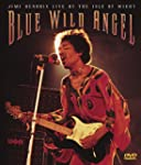 Blue Wild Angel: Live at the Isle of...