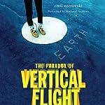 The Paradox of Vertical Flight   Emil Ostrovski