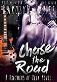 Chase the Road (A Brothers of Rock - GONE BY AUTUMN - Novel)