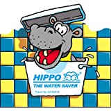 Hippo the Water Saver - saves water each time you flush