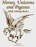 Horses, Unicorns and Pegasus Adult Co...