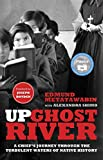 Up Ghost River: A Chief's Journey Through the Turbulent Waters of Native History
