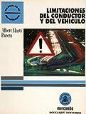 img - for LIMITACIONES DEL CONDUCTOR Y DEL VEH CULO book / textbook / text book