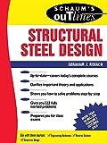 Schaum's Outline of Structural Steel Design - 0070535639